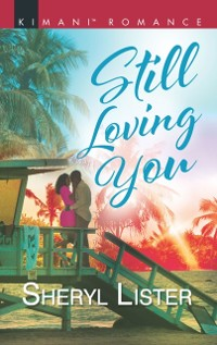 Cover Still Loving You (The Grays of Los Angeles, Book 5)