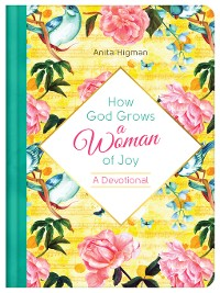 Cover How God Grows a Woman of Joy