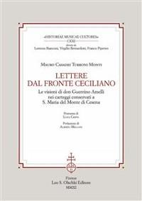 Cover Lettere dal fronte ceciliano. Le visioni di don Guerrino Amelli nei carteggi conservati a S. Maria del Monte di Cesena.