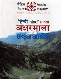 Cover Hindi Aksharmala -A beginner (level 1) book for Hindi learner