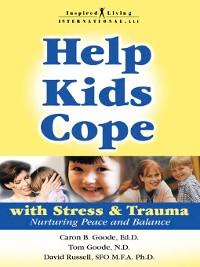 Cover Help Kids Cope with Stress & Trauma