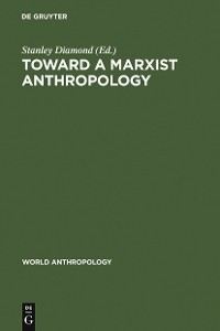 Cover Toward a Marxist Anthropology