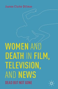 Cover Women and Death in Film, Television, and News