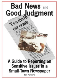 Cover Bad News and Good Judgment