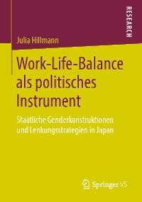 Cover Work-Life-Balance als politisches Instrument
