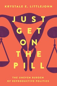 Cover Just Get on the Pill
