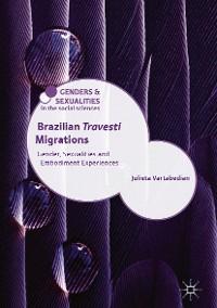 Cover Brazilian 'Travesti' Migrations