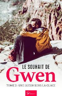 Cover Le souhait de Gwen - Tome 2