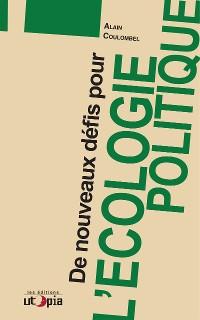 Cover De nouveaux défis pour l'écologie politique