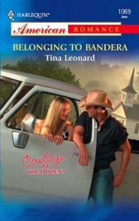 Cover Belonging to Bandera (Mills & Boon American Romance)