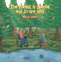 Cover The Forest Is Special and so Are We!
