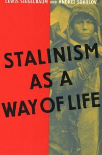 Cover Stalinism as a Way of Life