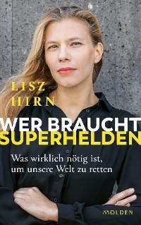Cover Wer braucht Superhelden