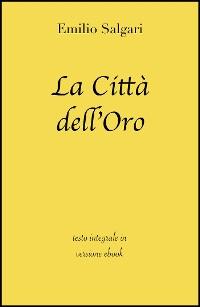 Cover La Cittàdell'Oro di Emilio Salgari in ebook