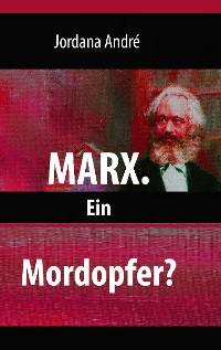 Cover Marx. Ein Mordopfer?