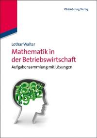 Cover Mathematik in der Betriebswirtschaft