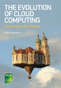Cover The Evolution of Cloud Computing