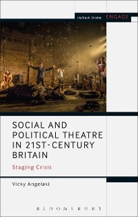Cover Social and Political Theatre in 21st-Century Britain