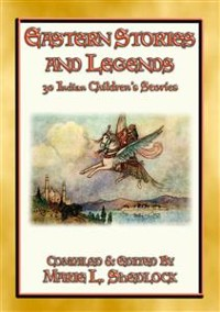 Cover EASTERN STORIES AND LEGENDS - 30 Childrens Stories from India