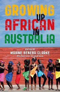 Cover Growing Up African in Australia