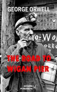 Cover The Road to Wigan Pier