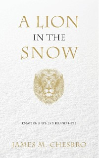 Cover A Lion in the Snow