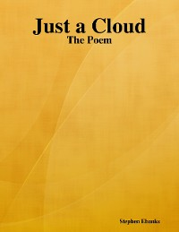Cover Just a Cloud: The Poem