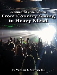 Cover Diamond Ballroom: From Country Swing to Heavy Metal