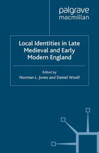 Cover Local Identities in Late Medieval and Early Modern England