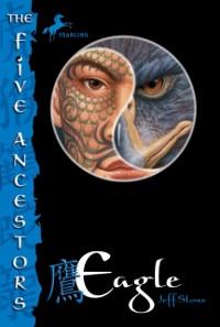Cover Five Ancestors Book 5: Eagle