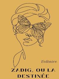 Cover Zadig, ou la destinée