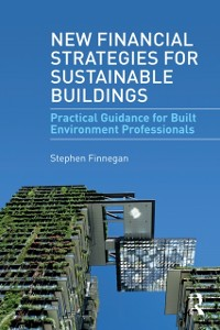 Cover New Financial Strategies for Sustainable Buildings