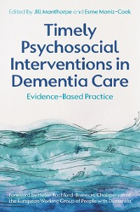 Cover Timely Psychosocial Interventions in Dementia Care