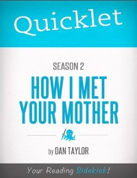 Cover Quicklet on How I Met Your Mother Season 2