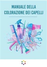 Cover Manuale Della Colorazione dei Capelli