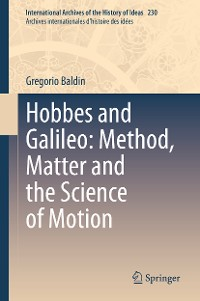 Cover Hobbes and Galileo: Method, Matter and the Science of Motion