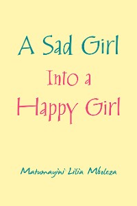 Cover A Sad Girl into a Happy Girl