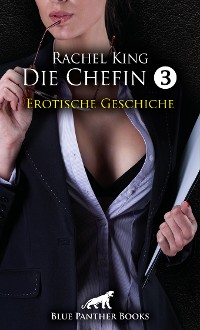 Cover Die Chefin 3 | Erotische Geschichte