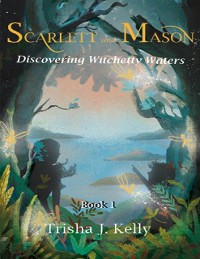 Cover Discovering Witchetty Waters - Scarlett & Mason - Book 1