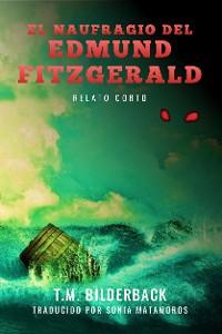 Cover El Naufragio Del Edmund Fitzgerald - Relato Corto