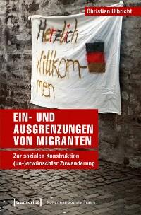 Cover Ein- und Ausgrenzungen von Migranten