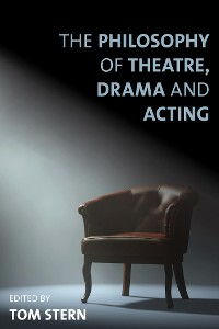 Cover The Philosophy of Theatre, Drama and Acting