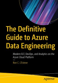 Cover The Definitive Guide to Azure Data Engineering