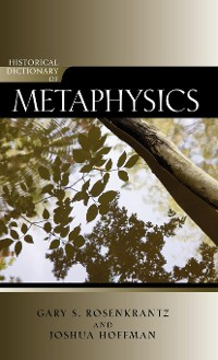 Cover Historical Dictionary of Metaphysics