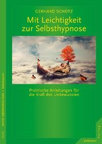 Cover Mit Leichtigkeit zur Selbsthypnose