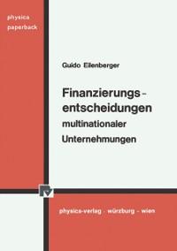 Cover Finanzierungsentscheidungen multinationaler Unternehmungen.