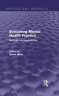 Cover Evaluating Mental Health Practice (Psychology Revivals)