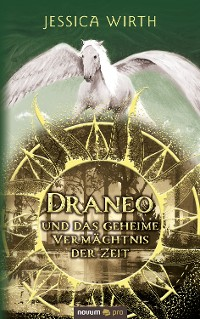 Cover Draneo und das geheime Vermächtnis der Zeit