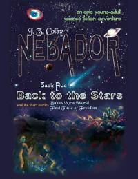 Cover Nebador Book Five: Back to the Stars