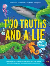 Cover Two Truths and a Lie: It's Alive!